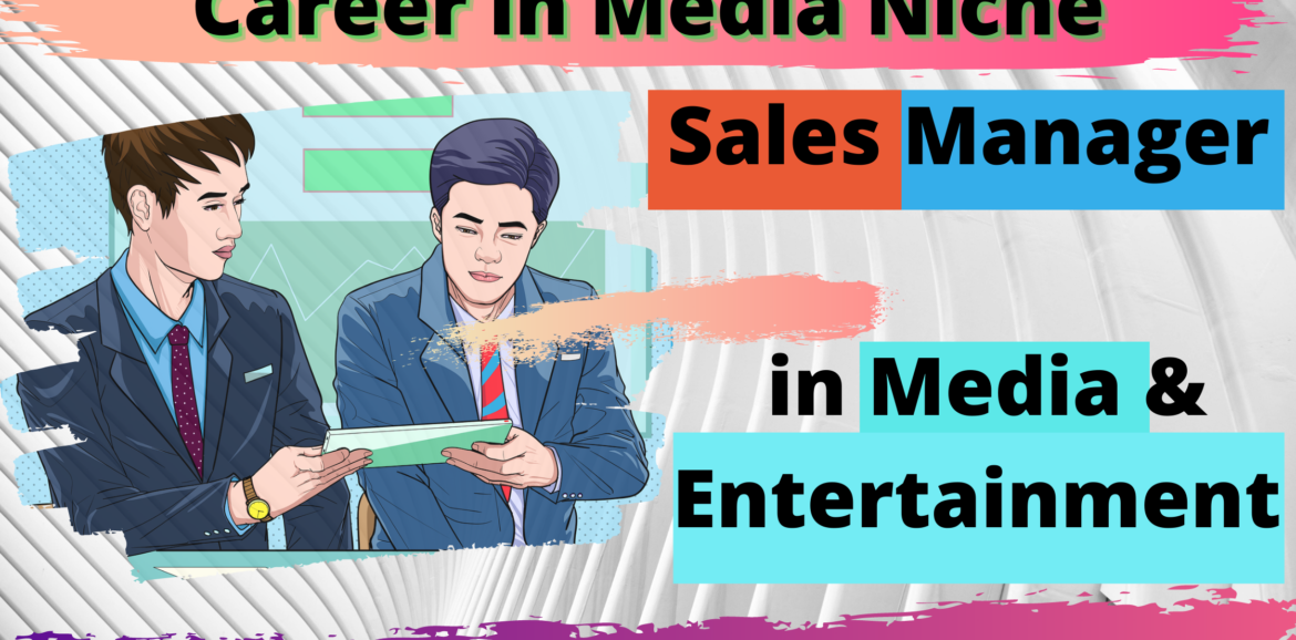 sales manager in media and entertainment
