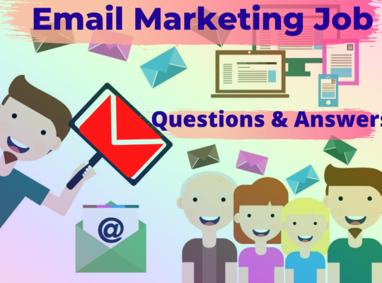 Email marketing job, question and answers