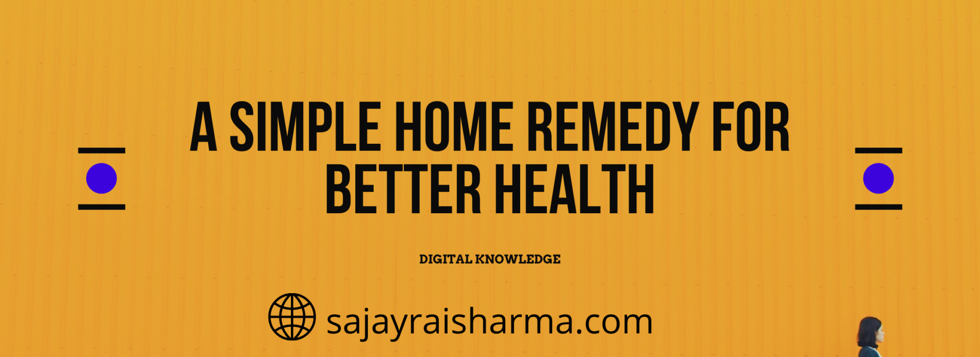 simple home remedy for better health